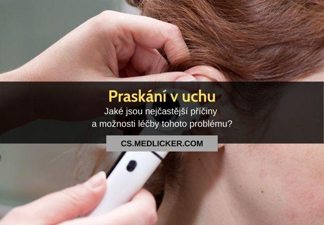 Praskání v uchu - Vše o zdraví